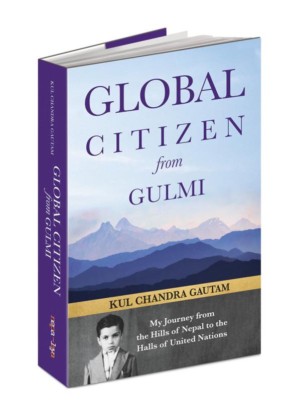 Kul Chandra Gautam's memoir 'Global Citizen from Gulmi.' Courtesy: Nepalaya